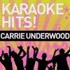 Karaoke Hits!: Carrie Underwood