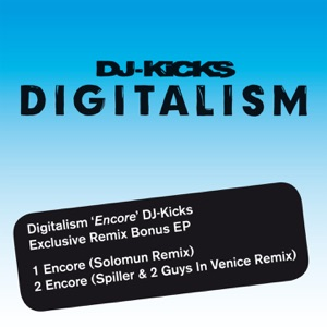 'Encore' DJ Kicks Exclusive Remix Bonus - Single