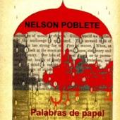 Nelson Poblete - Palabras de Papel