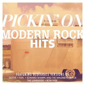 Pickin' On Series - Home (Originally Performed by Edward Sharpe & the Magnetic Zeros)