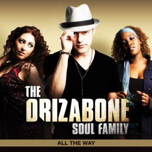 The Drizabone Soul Family - Love Me Like a Lover Should - Line Dance Music