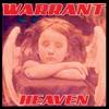 Heaven, Warrant