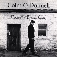 Farewell to Evening Dances by Colm O'Donnell on Apple Music