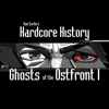 Episode 27 - Ghosts of the Ostfront I (feat. Dan Carlin) - Dan Carlin's Hardcore History