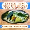 Little Tim and the Brave Sea Captain (Unabridged)