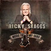 Ricky Skaggs - You Are Something Else
