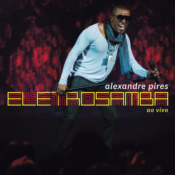 cd alexandre pires eletro samba mp3