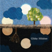 Gibby Hibbies - Its Not Far