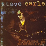 Steve Earle - I'm Looking Through You