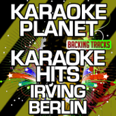 Karaoke Hits (In the Style of Irving Berlin)