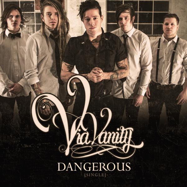 Via Vanity - Dangerous [single] (2014)