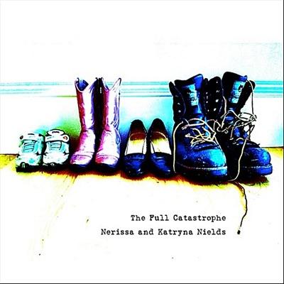 The Full Catastrophe - Nields