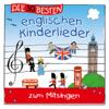 Die 30 besten englischen Kinderlieder - Simone Sommerland, Karsten Glück & Die Kita-Frösche