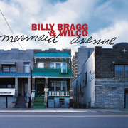Mermaid Avenue - Billy Bragg & Wilco - Billy Bragg & Wilco