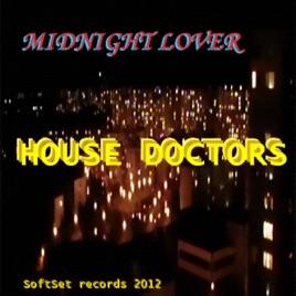 Midnight Lover - Single by Hou...