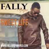 Sweet Life (La vie est belle) - Single
