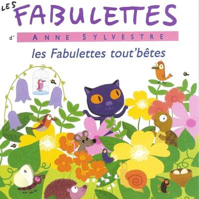 Fabulettes tout'bêtes - Anne Sylvestre