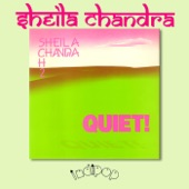 Sheila Chandra - Quiet 8