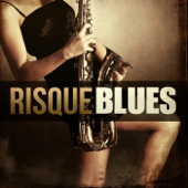 Risque Blues
