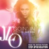 Goin In feat Flo Rida Single