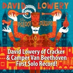 David Lowery - Ah You Left Me