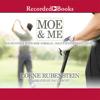 Lorne Rubenstein - Moe & Me: Encounters with Moe Norman, Golf's Mysterious Genius (Unabridged) bild