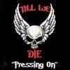 Till We Die - Low