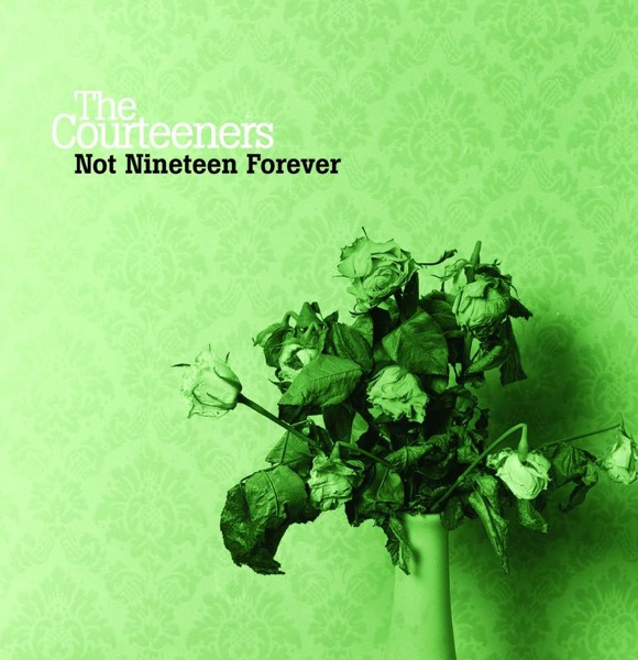 The Courteeners - Not Nineteen Forever