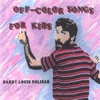 Off-Color Songs for Kids