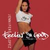 Jennifer Lopez - Feelin' So Good (Thunderpuss Radio Mix) artwork