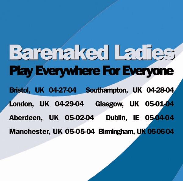 Play Everywhere for Everyone: Birmingham, UK 5-6-04 (Live)