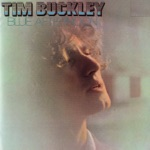 Tim Buckley - Chase the Blues Away (Album Version)