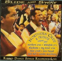 Slide and Sway: Northern Cree & Friends, Volume 4