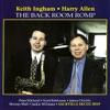 The Back Room Romp, Harry Allen & Keith Ingham