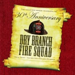 Dry Branch Fire Squad - Oak Grove Church