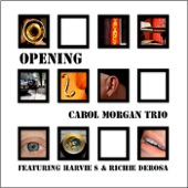 Carol Morgan Trio - Nica's Dream