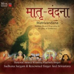 Matrivandana - The Glory of Goddesses