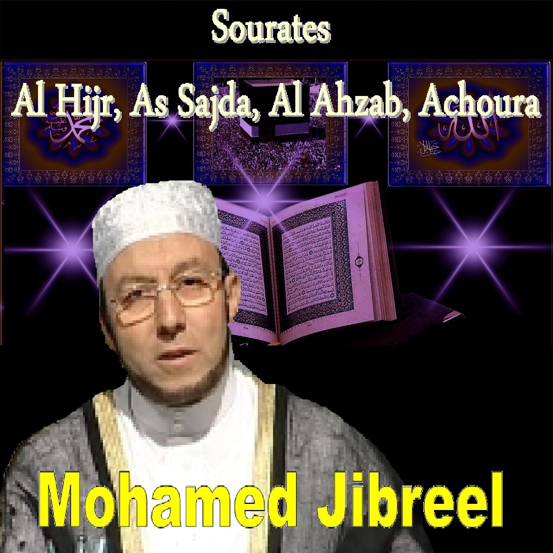 Sourates Al Hijr, As Sajda, Al Ahzab, Achoura (Quran)