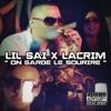 On garde le sourire (feat. Lacrim) - Single, Lil ' Saï