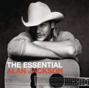 The Essential Alan Jackson - Alan Jackson