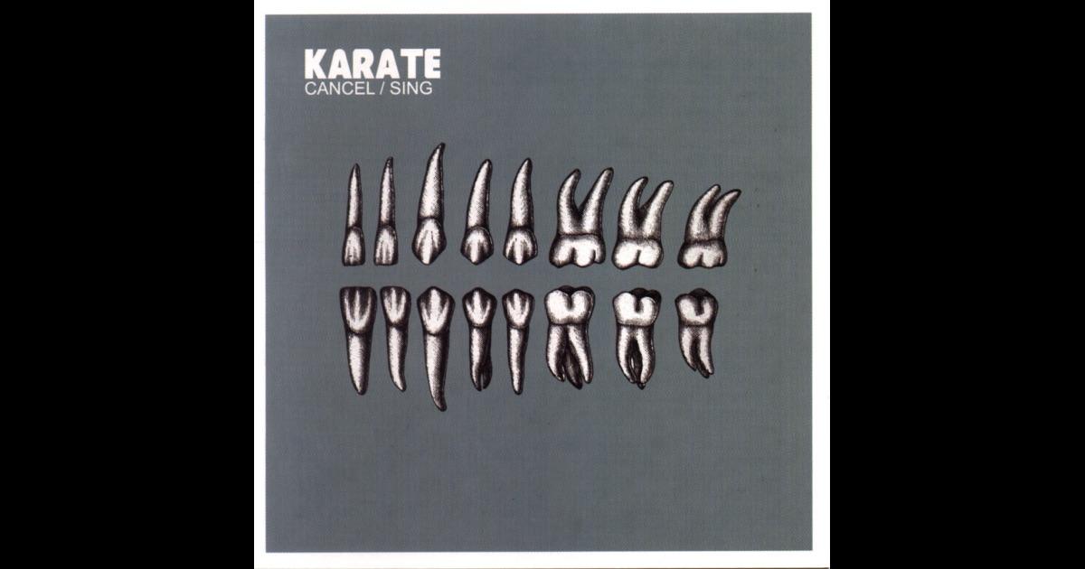 Karate - Cancel/Sing