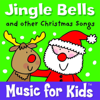 Jingle Bells and other Christmas Songs - Music for Kids