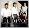 Wicked Game, Il Divo