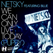 We Can Only Live Today (Puppy) [feat. Billie]
