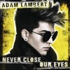 Never Close Our Eyes Single