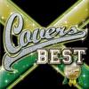 COVERS BEST - THE BEST OF REGGAE COVERS ジャケット画像
