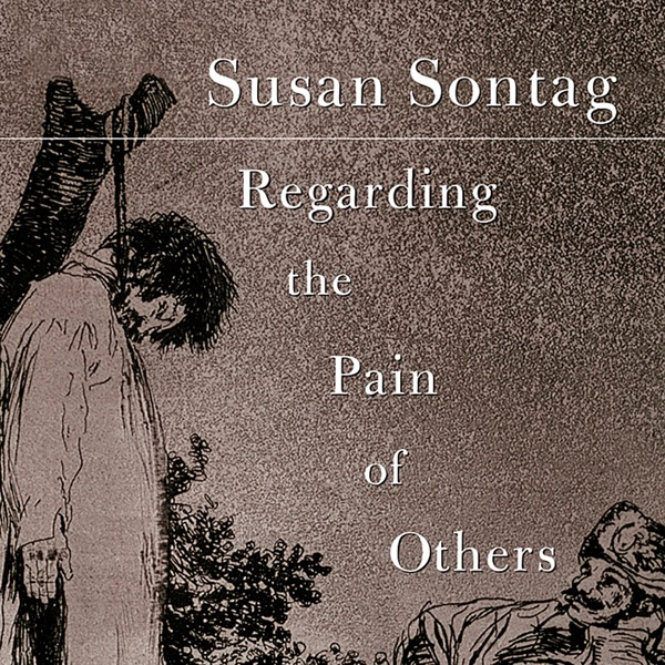 Regarding Pain Of Others >> Regarding The Pain Of Others Unabridged By Susan Sontag Download