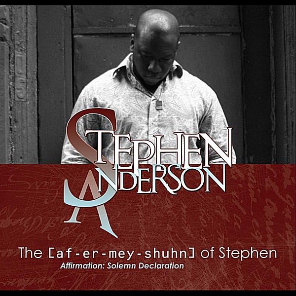 The Affirmation of Stephen Stephen Anderson CD cover