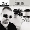 20th Century Masters The Millennium Collection The Best of Sublime