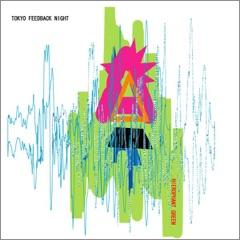 Tokyo Feedback Night - EP